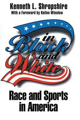 In Black and White: Race and Sports in America
