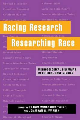 Racing Research, Researching Race: Methodological Dilemmas in Critical Race Studies