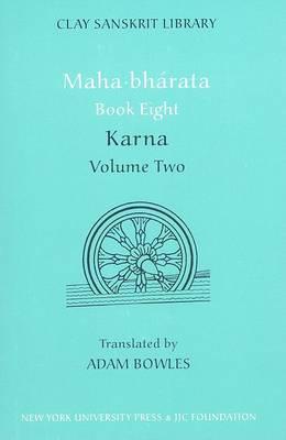 Mahabharata Book Eight (Volume 2): Karna
