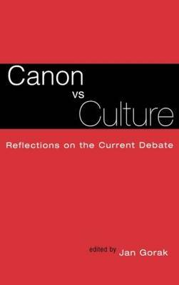 Canon Vs. Culture: Reflections on the Current Debate