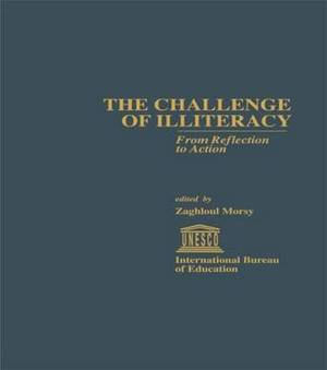 The Challenge of Illiteracy: From Reflection to Action