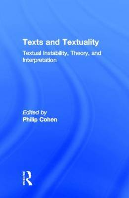 Texts and Textuality: Textual Instability, Theory, and Interpretation