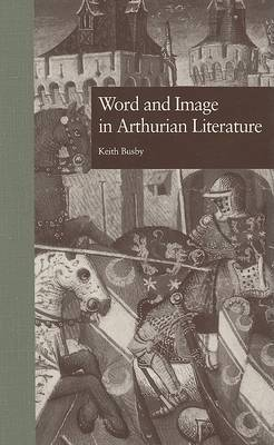 Word and Image in Arthurian Literature