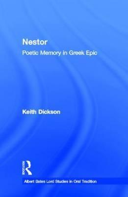 Nestor: Poetic Memory in Greek Epic