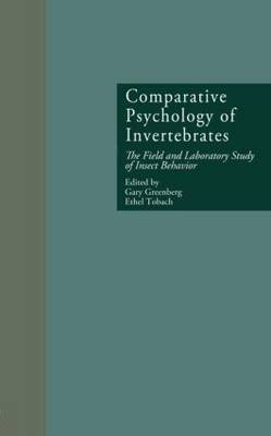 Comparative Psychology of Invertebrates: the Field and Laboratory Study of Insect Behavior