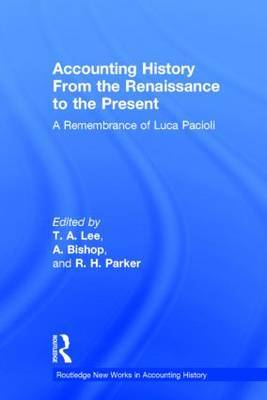 Accounting History from the Renaissance to the Present: A Remembrance of Luca Pacioli