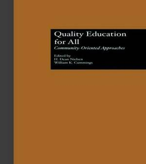 Quality Education for All: Community-Oriented Approaches