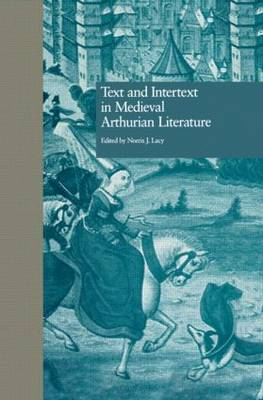 Text and Intertext in Medieval Arthurian Literature