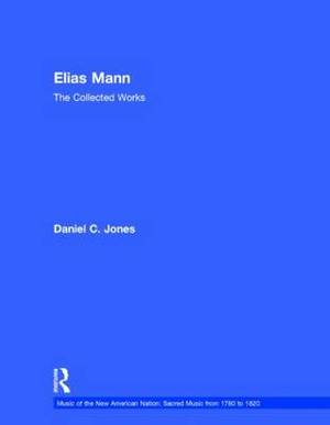 Elias Mann: The Collected Works