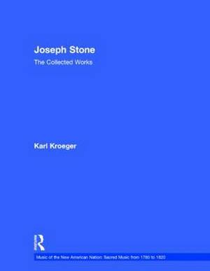 The Joseph Stone: The Collected Works