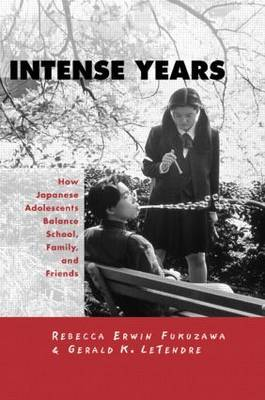 Intense Years: How Japanese Adolescents Balance School, Family and Friends