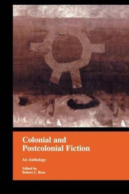 Colonial and Postcolonial Fiction in English: An Anthology