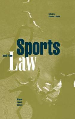 Sports and the Law: Major Legal Cases
