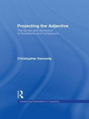 Projecting the Adjective: The Syntax and Semantics of Gradability and Comparison