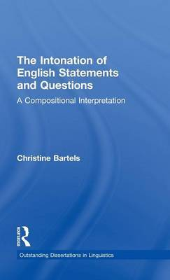 The Intonation of English Statements and Questions: A Compositional Interpretation