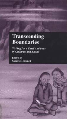 Transcending Boundaries: Writing for a Dual Audience of Children and Adults