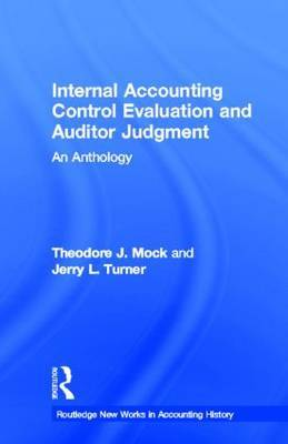 Internal Accounting Control Evaluation and Auditor Judgement: An Anthology