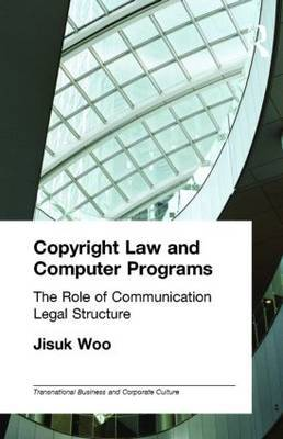 Copyright Law and Computer Programs: The Role of Communication in Legal Structure