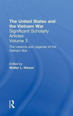 The United States and the Vietnam War: Executive - Legislative Relations, Tracing the Impact of the War on U.S. Governmental Structures and Policies