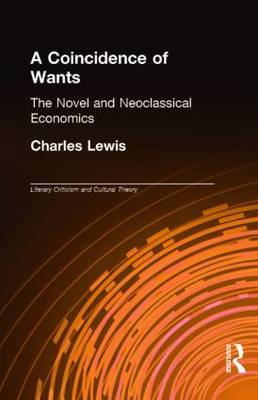 A Coincidence of Wants: The Novel and Neoclassical Economics