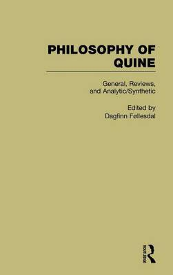 General, Reviews and Analytic/Synthetic: Philosophy of Quine: Volume 1