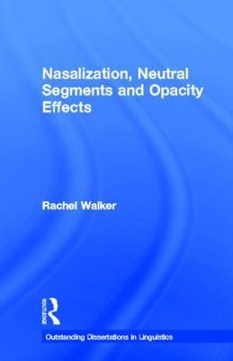 Nasalization, Neutral Segmants and Opacity Effects