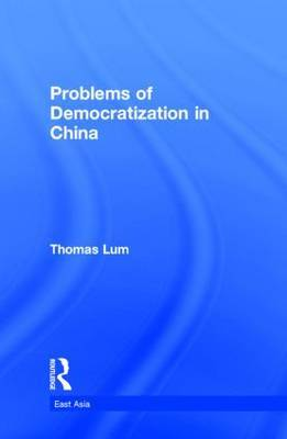 Problems of Democratization in China