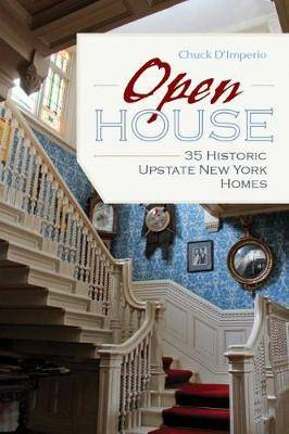 Open House: 35 Historic Upstate New York Homes