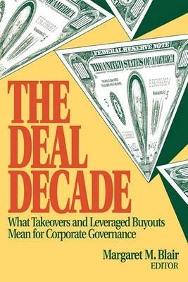 The Deal Decade: What Takeovers and Leveraged Buyouts Mean for Corporate Governance