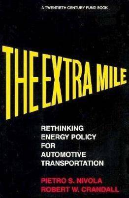 The Extra Mile: Rethinking Energy Policy for Automotive Transportation