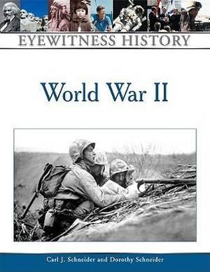 An Eyewitness History of World War II