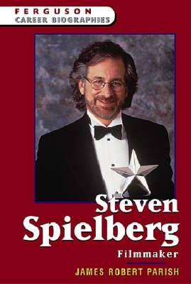 Steven Spielberg: Filmmaker