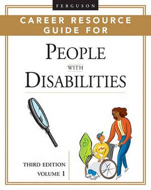 Ferguson Career Resource Guide For People With Disabilities, 3Rd Edition