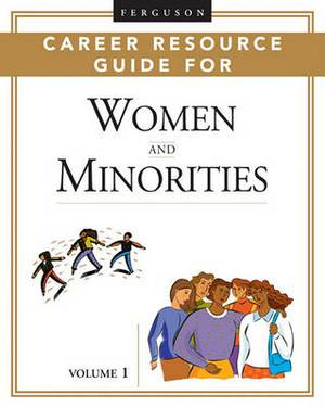 Ferguson Career Resource Guide For Women And Minorities, 2-Volume Set