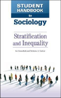 Student Handbook to Sociology: Stratification and Inequality