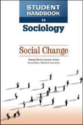 Student Handbook to Sociology: Social Change