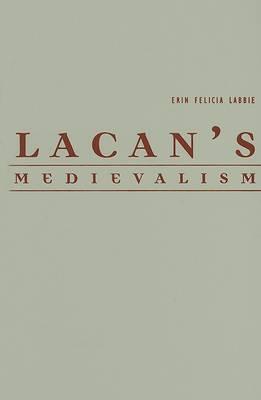 Lacan's Medievalism