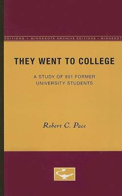 They Went to College: A Study of 951 Former University Students
