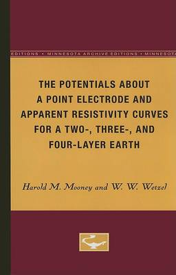 The Potentials about a Point Electrode and Apparent Resistivity Curves for a Two-, Three-, and Four-Layered Earth