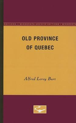The Old Province of Quebec