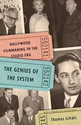 Genius of the System: Hollywood Filmmaking in the Studio Era