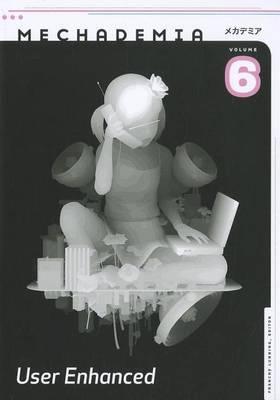 Mechademia 6: User Enhanced: 6