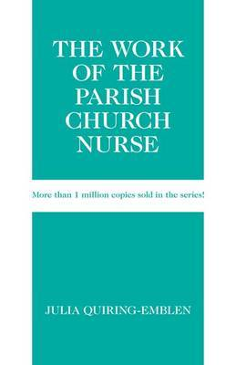 The Work of the Parish Church Nurse