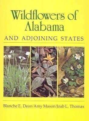 Wild Flowers of Alabama and Adjoining States
