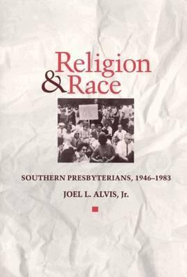 Religion and Race: Southern Presbyterians, 1946-83