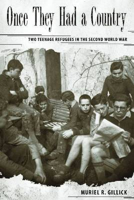 Once They Had a Country: Two Teenage Refugees in the Second World War