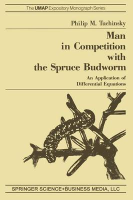Man in Competition with the Spruce Budworm: An Application of Differential Equations