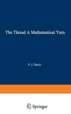 The Thread: A Mathematical Yarn