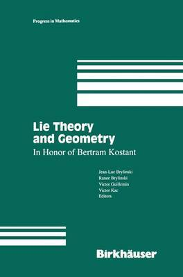 Lie Theory and Geometry: In Honor of Bertram Kostant