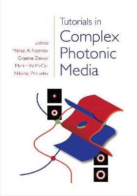 Tutorials in Complex Photonic Media